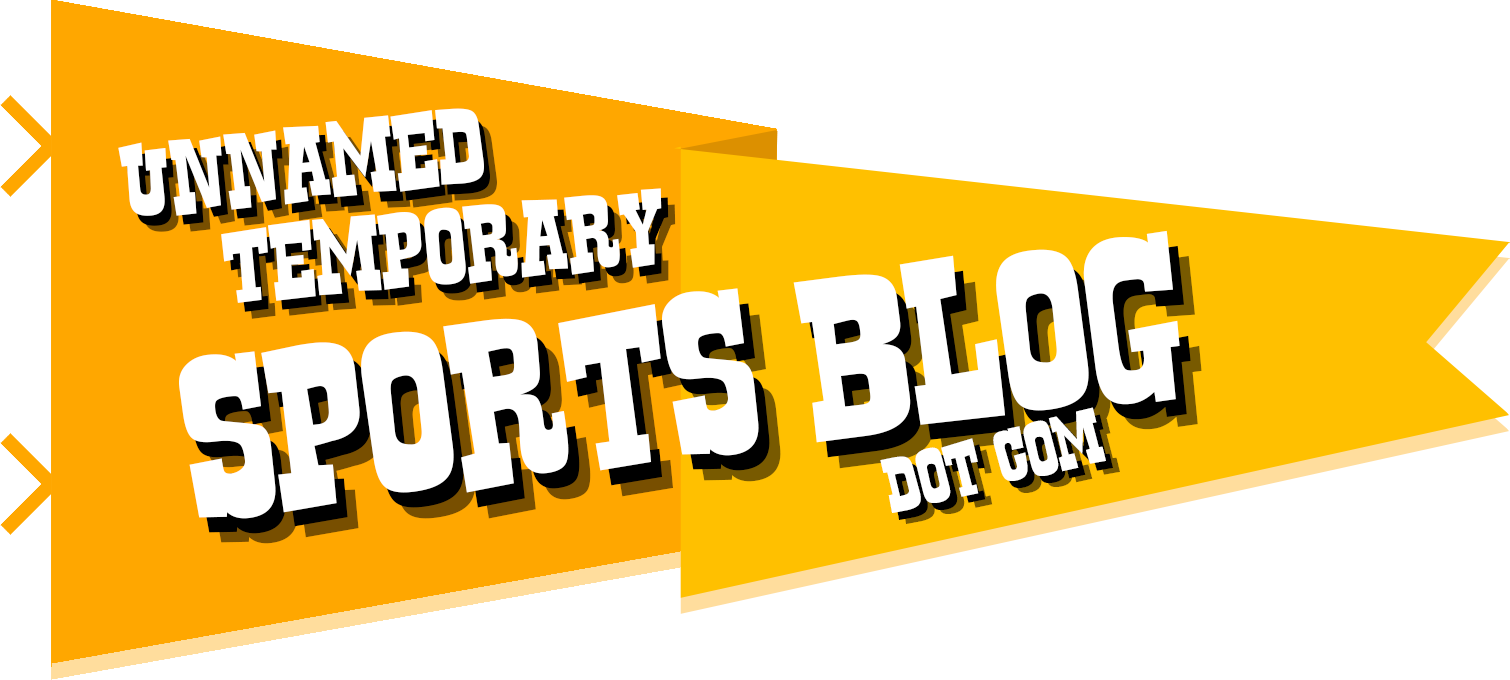 Unnamed Temporary Sports Blog Dot Com